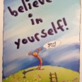 Believe in yourself - Pamela Crane Senior Hypnotherapist